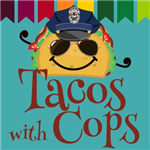 Tacos with Cops