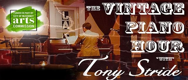 The Vintage Piano Hour with Tony Stride