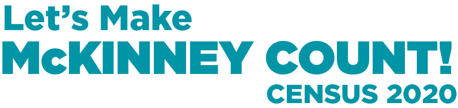 Let's Make McKinney Count! Census 2020
