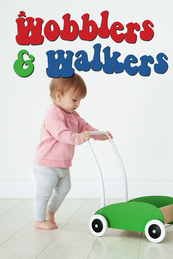 Wobblers and Walkers