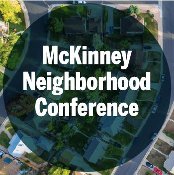 McKinney Neighborhood Conference