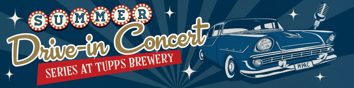 Summer Drive In Series at TUPPS Brewery