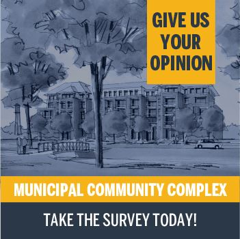 Take the Municipal Complex Survey