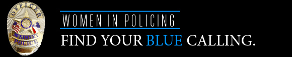 Women in Policing - Find Your Blue Calling